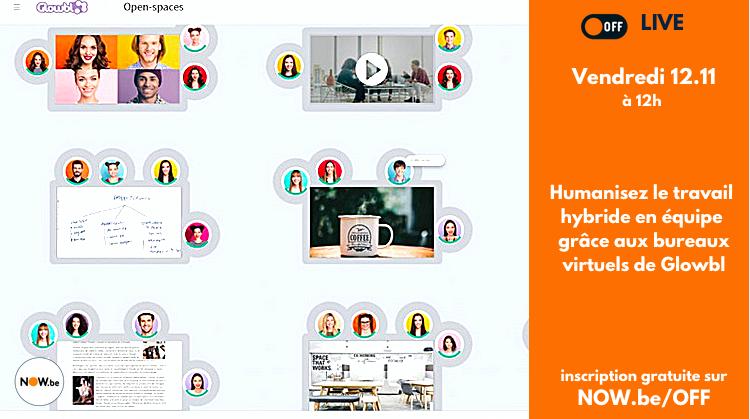 COVER OFF Humanisez le travail hybride en équipe grâce aux bureaux virtuels de Glowbl 12.11